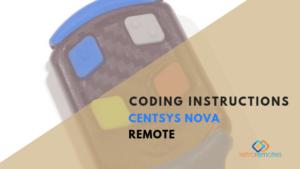 How to Code the Centsys Nova Remote